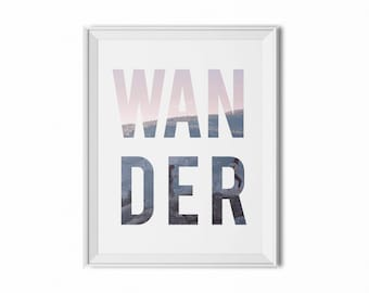 Wander quote art, mountains typography, adventure print, inspirational quote, minimal wall art, typography poster, modern wall art, dorm art