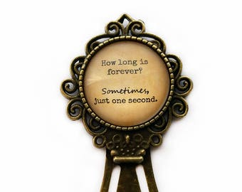 "Alice in Wonderland ""How long is forever? Sometimes, just one second."" Bookmark"