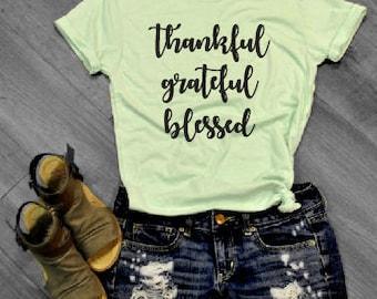 Thankful, Grateful, Blessed Tee