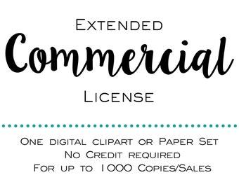Extended Commercial License - 1 Digital Clipart or Paper Set