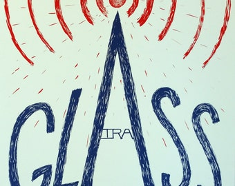 Ira Glass: Reinventing Radio Screen Print - limited edition