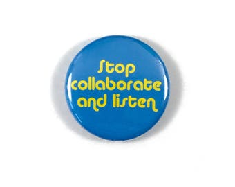 Vanilla Ice Ice Baby Stop Collaborate and Listen Song Lyric - Button Patch Pin Badge