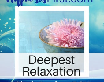 Deepest Relaxation Hypnosis MP3