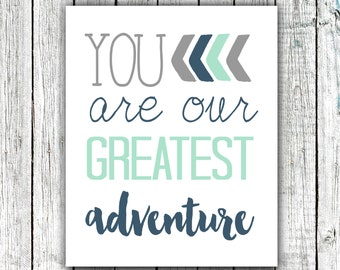 Nursery Art Printable, You are our greatest Adventure, Baby Boy Art, Mint Grey and Navy, #360