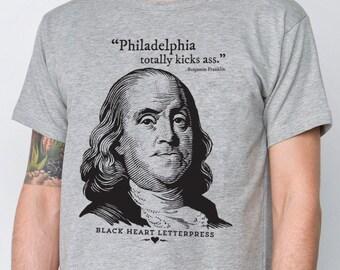 Ben Franklin Philadelphia Totally Kicks Ass T-Shirt
