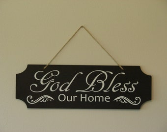 God Bless Our Home. hanging sign, Plaque, with vinyl saying
