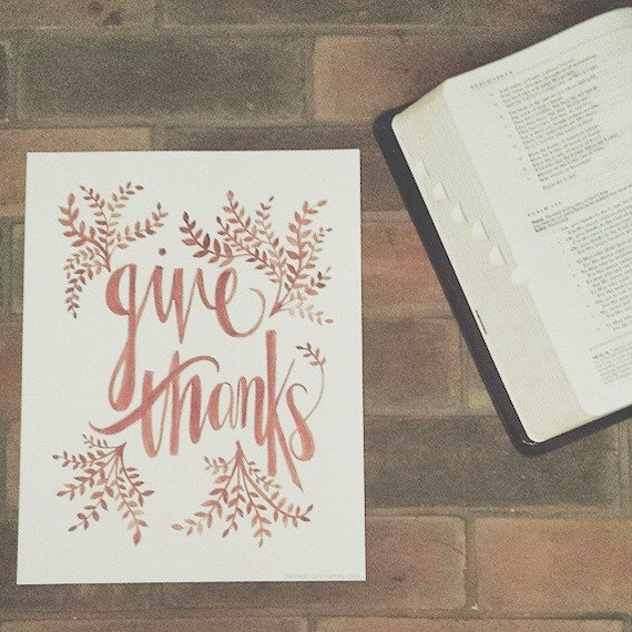 Give thanks, fall decor, rustic modern, watercolor lettering, thanksgiving, burnt orange, archival print