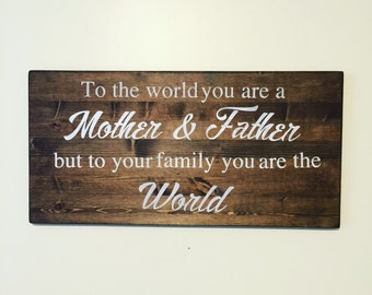 Wooden Sign - Family Sign - Parents Gift - Mom and Dad Gift - Gift For Dad - Gift for Mom- Wedding Decor