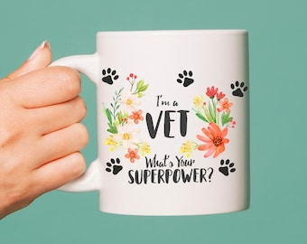"""Cute """"I'm a Vet. What's Your Superpower?"""" Coffee Mug 