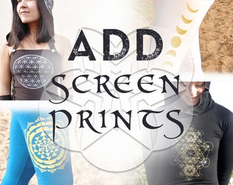 ADD a Screen Print: Embellish Any AraStar Apparel Item. Sacred Geometry Screen Prints. Flower of Life, Metatron, Moon Phase, Phi, Star Tree.