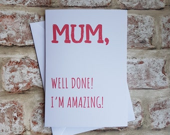 Mothers day card, Card for mom, Funny mothers day, Funny card, Mum birthday card, Mothers day gift, Mom card, Mum card, Funny greeting card