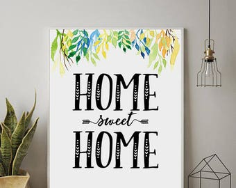 Home Sweet Home Print, Home Sweet Home Printable, Home Sweet Home Poster, Home Sweet Home, Home Wall Decor, Instant Download