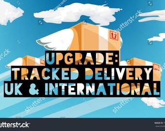 Upgrade tracked shipping - INTERNATIONAL AND UK