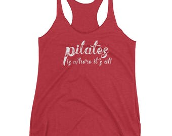 Pilates is Where It's At! Women's Racerback Tank