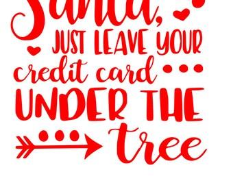 Dear Santa Credit Card SVG File, Quote Cut File, Silhouette File, Cricut File, Vinyl Cut File, Stencil