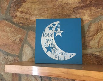 I Love you to the moon and back custom wood signs personalized with names.