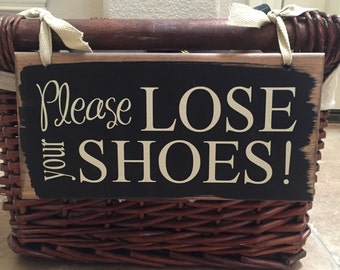 Please Remove Your Shoes Sign ~ Shoe Storage Ideas ~ Please Lose Your Shoes Custom Wood Sign ~ Take Off Shoes ~ Please Remove Shoes Sign