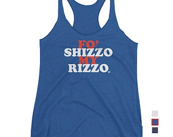 Fo Shizzo My Rizzo - Anthony Rizzo - Chicago Cubs - Women's Tank
