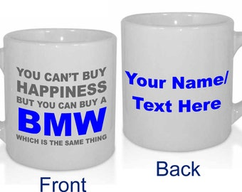 Happiness BMW Personalised Car Lover Cars Enthusiast Mug - Personalised with a message.