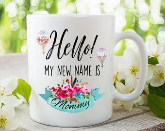 New Mom Mug, Mom Mug, New Mom Gift, Baby Shower Gift, Gift For Mom, Coffee Mug, Mother's Day Gift, Mommy, Adoption Gift, My New Name, Mugs