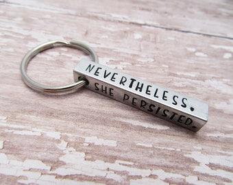 Nevertheless She Persisted Keychain - Elizabeth Warren - Feminist Gift - Aluminum Bar Keychain