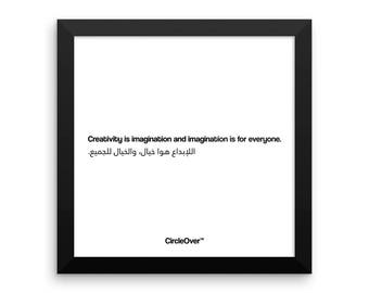 Creativity is imagination and imagination is for everyone.