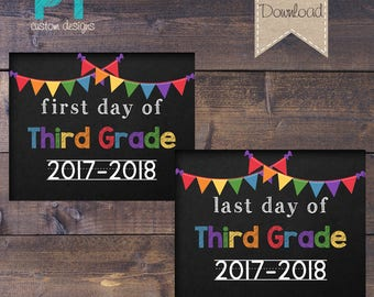 INSTANT DOWNLOAD- Third Grade First Day and Last Day of School Sign 2017-2018 - PRINTABLE 8x10