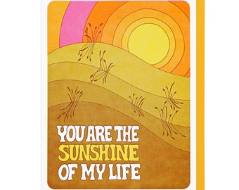 You Are The Sunshine Of My Life Letterpress Card