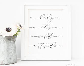 High Quality Baby Its Cold Outside, Bedroom Quote Printable, Bedroom Wall Art,  Calligraphy Print,