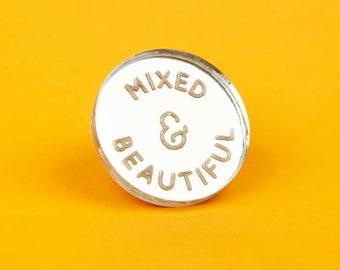 Mixed & Beautiful laser-cut pin