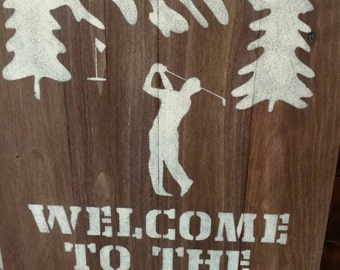 Pallet, Welcome to the course/golf sign/ mountain and trees