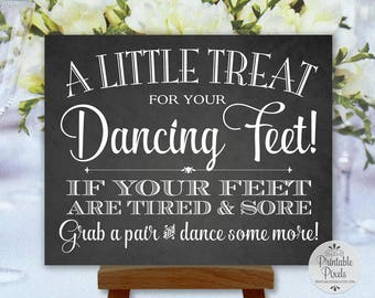 Dancing Shoes Chalkboard Printable Wedding Sign, Little Treat For Your Dancing Feet, Flip Flops Sign (#DA13C)