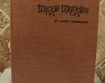 """Hardcover """"More Maggie Muggins"""" by Mary Grannan~1959~One Page Has Tear"""