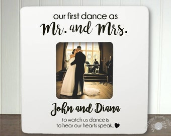 First Dance Frame Mr. and Mrs. Frame Personalized Wedding Gift Personalized Wedding Frame Our First Dance as Mr. and Mrs IBFSWED
