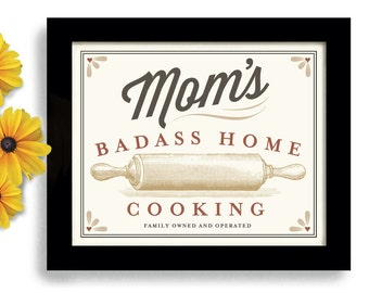 Mom Birthday Gift Kitchen Artwork Rolling Pin Best Cook Badass Home Cooking Art Print Cooking Quote Kitchen Sign