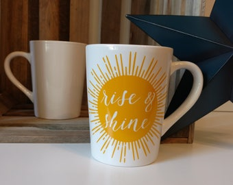 Rise & Shine // Coffee Mugs with Sayings // Personalized Ceramic Mugs // Tea Cup // Good Morning // It's a beautiful day