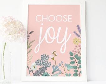 Choose Joy - hand lettered millennial pink modern floral print