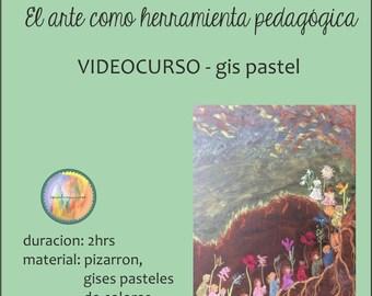 Art as a pedagogical tool-GIS pastel-video Course-Waldorf-Waldorf-Waldorf pedagogy at home