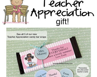 Teacher Appreciation Candy Bar Wraps-Personalize Child's Name and Teacher's Names on Tags