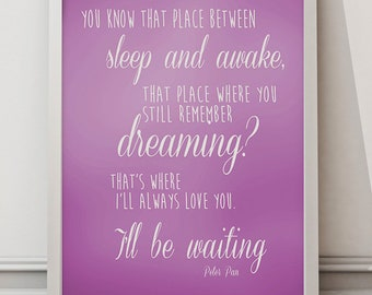 Sleep and awake Pink, peter pan quote A3/A2 UNFRAMED Poster wall art