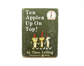 Ten Apples Up On Top! | by Theo. LeSieg | Illustrated by Roy Mckie | 1961 | Random House Inc. | Vintage Children's Book