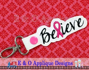 Believe Cancer Ribbon Snap Tab Embroidery Design, In The Hoop Embroidery, Cancer Embroidery, Snap Tab, Key Ring, Cancer Snap Tab, Key Fob