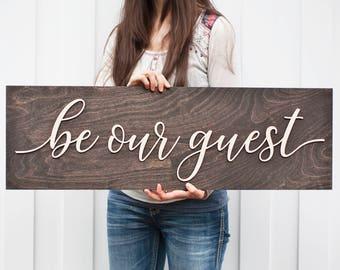 Be Our Guest | Be Our Guest Sign | Large Be Our Guest | Guest Room Sign| Guest Room Idea