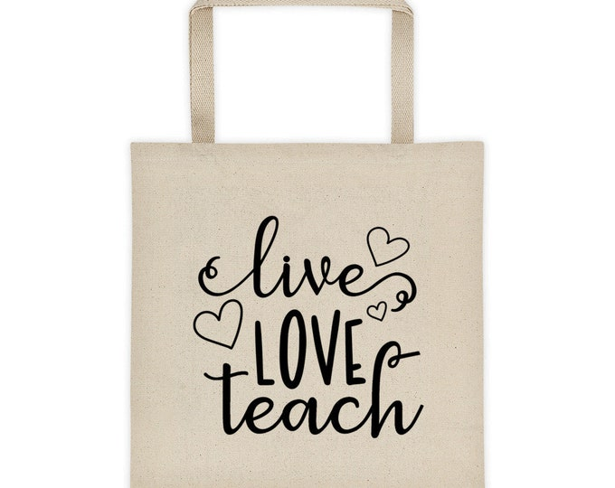 Tote Bag Teacher Live Love Teach