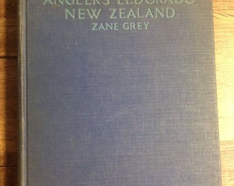 Antique 1926 Zane Grey Tales of the Angler's Eldorado New Zealand