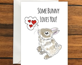 Some Bunny Loves You Rabbit Blank greeting card A6 One Card and Envelope