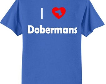 Dogs - I Love Dobermans T-Shirt