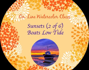 On-Line Watercolor Class-How to Package and Critique Of Sunsets (2 of 6) Boats Low Tide -Watercolors-Instruction-Painting Lessons