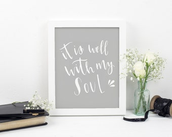 It Is Well With My Soul Print - Christian Prints - Faith Prints - Scripture Wall Art - Hand Lettered - Eco Friendly