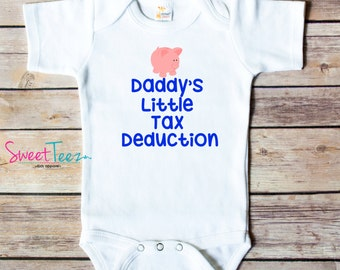 Daddy's Little Tax Deduction Funny Shirt Pig Baby Boy Girl Bodysuit Shirt Funny